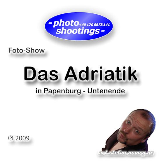 Foto-Show: Adriatik in Papenburg, Fotokunst-ART