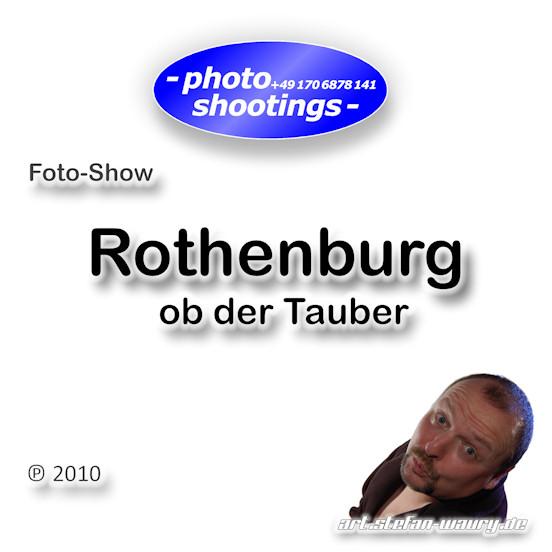 Foto-Show: Rothenburg ob der Tauber