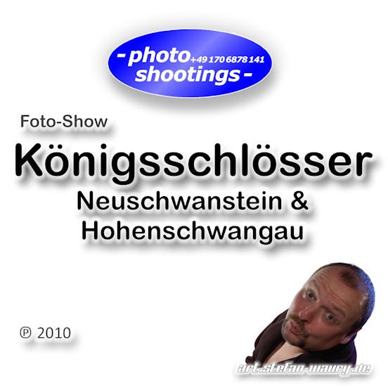 Foto-Show: Königsschlösser