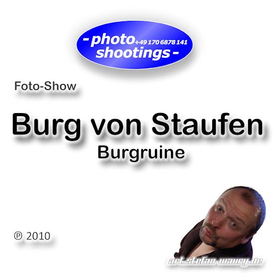 Foto-Show: Burg von Staufen