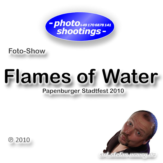 Foto-Show: Flames of Water