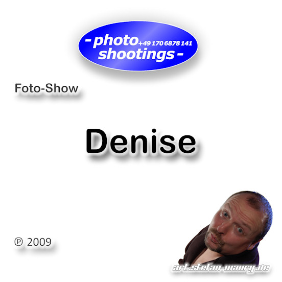 Foto-Show: Denise
