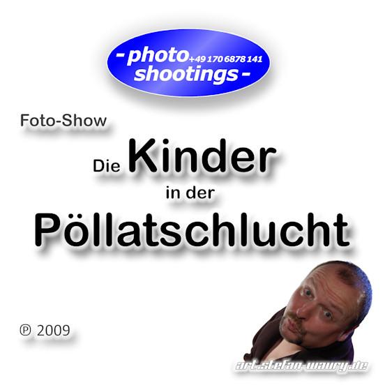 Foto-Show: Pöllatschlucht I