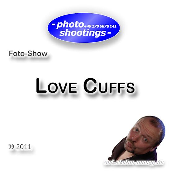 Foto-Show: Love Cuffs