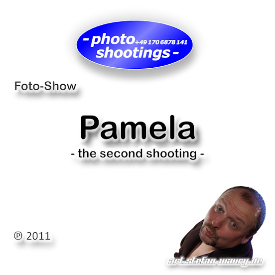 Foto-Show: Pamela - the second shooting