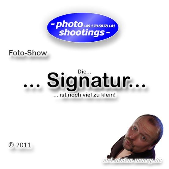 Foto-Show - ... Signatur...