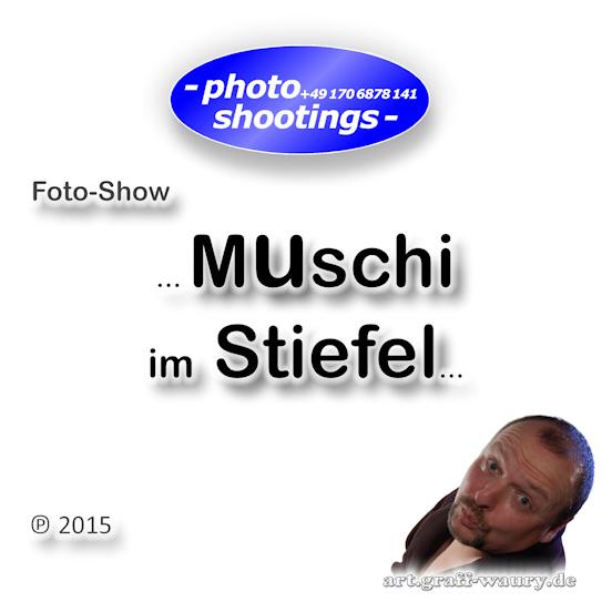 Foto-Show - ... Muschi im Stiefel...