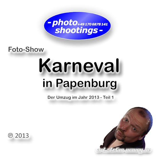 Foto-Show - Karnevalsumzug in Papenburg 2013, Teil 1 mit 60 Fotos